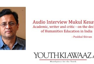 """We Can Trust Basic Human Instincts To Sustain The Humanities"" Interview With Mukul Kesavan On The Decline Of Humanities Education"