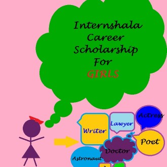 From Dreams To Reality With Internshala: Career Scholarship For Girls #Apply Now